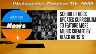 Oct 7th, 2020: School of Rock Updates Curriculum to Feature More Music Created by Black Artists