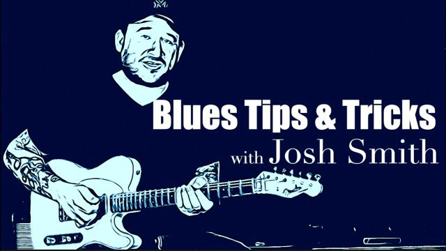 Blues Tips & Tricks With Josh Smith: 'player grade' vintage guitars