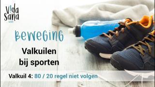 Beweging | Valkuilen bij sporten 4