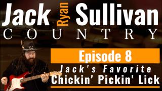 Episode 8: Jack's Favorite Chickin' Pickin' Lick.