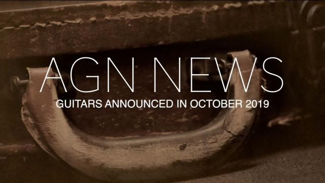 Guitars Announced the First Week of October 2019
