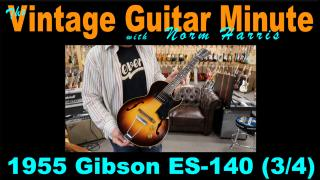 GibSunday: 1955 Gibson ES140 - 3:4 size