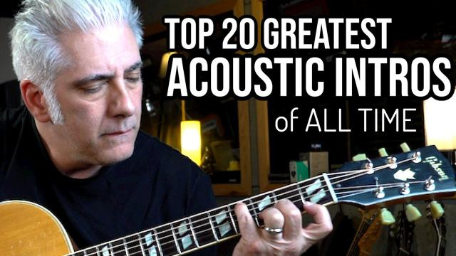 Youtube Links:   Rick Beato: TOP 20 ACOUSTIC GUITAR INTROS OF ALL TIME