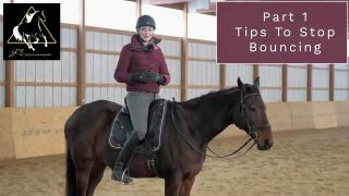 JS Horsemanship How To Stop Bouncing Pt 1