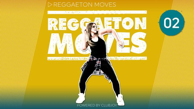 Reggaeton Moves 2