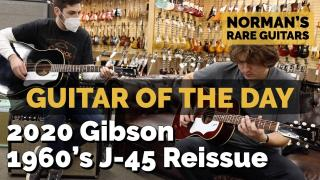 Flat top Friday: 2020 Gibson 1960's J-45 Reissue