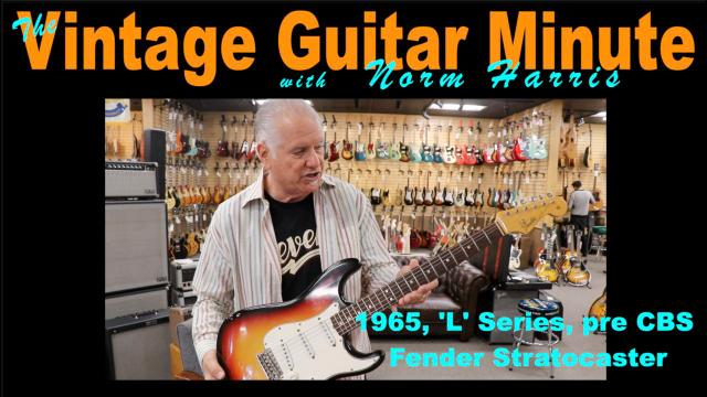 The Vintage Guitar Minute: A very clean '65 ' L' series Strat.mp4