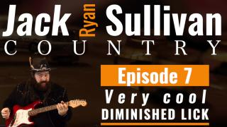 Jack Ryan Sullivan Country: Ep 7: Very Cool Diminished Lick