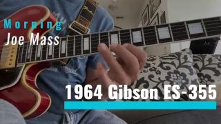 Morning Joe Mass: 1964 Gibson ES-355 (factory mono)
