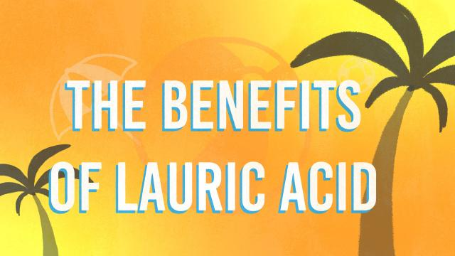 Keto 101 - The Benefits of Lauric Acid
