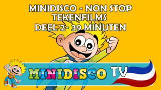 NON STOP Minidisco tekenfilms – DEEL 2