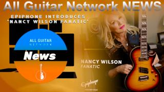 Update: Jan 22, 2021: Epiphone introduces 'Nancy Wilson Fanatic'