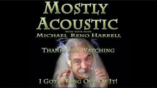 Mostly Acoustic: Episode 4:  David Sardinha