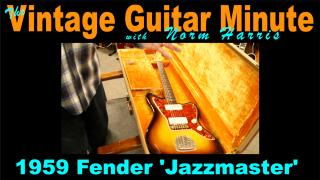 Vintage Guitar Minute: 1959 Fender ' Jazzmaster'