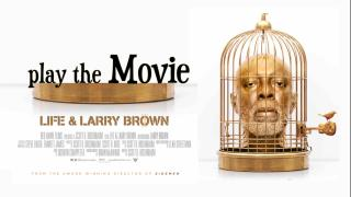 Life & Larry Brown: The Movie: