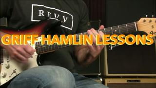 Griff Hamlin Lessons: The 3 Legs Of Blues Soloing And How To Use Them