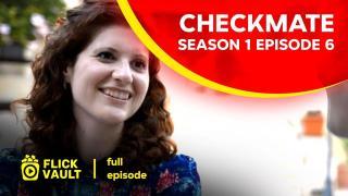 Checkmate Season 1 Episode 6