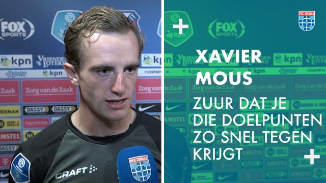 Xavier Mous: 'Zuur dat je die doelpunten zo snel tegen krijgt.'
