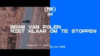 Trailer FOX Sports DOC: Bram van Polen, Niet klaar om te stoppen