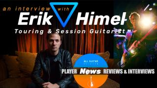 Pro File: Exclusive Interview with LA based touring & session player, Erik Himel