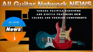 Update: Dec 14, 2020: YAMAHA PACIFICA 612VIIFMX AND 612VIIX ELECTRIC GUITARS FEATURE NEW COLORS AND PREMIUM COMPONENTS
