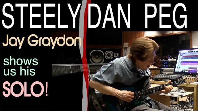 Youtube Links: Steely Dan - Peg | Jay Graydon Shows Us The Solo | Tim Pierce | Learn To Play | Guitar Lesson