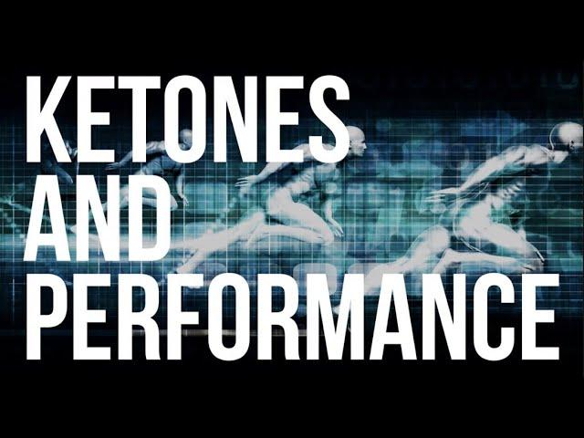 Ketones and Physical Performance