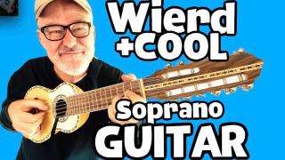 Tim Pierce: Oct 17th, 2020: WEIRD (and VERY Cool) Soprano Guitar, Churango.
