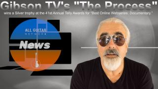 "AGN News: Gibson TV's, ""The Process"" wins Silver trophy at the 41st Annual Telly Awards for ""Best Online Webseries: Documentary."""