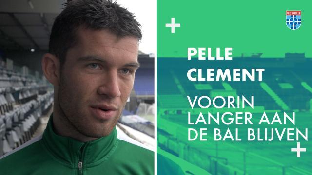 Pelle Clement: 'Voorin langer aan de bal blijven.'