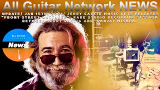 "Update: Jan 15th, 2021: Jerry Garcia Music Arts Releases ""Front Street Outtakes"", rare studio recording session between Jerry Garcia and  Sanjay Mishra."