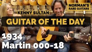 1934 Martin Long Scale 000-18 | Special Guest: Kenny Sultan