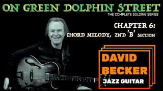 'On Green Dolphin Street': Chapter 6: 2nd 'B' Section; Chord Melody