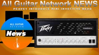 Update: Feb 22, 2021: Peavey introduce mini Invective Head .mp4