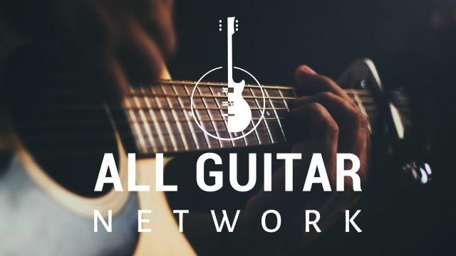Welcome to All Guitar Network TV
