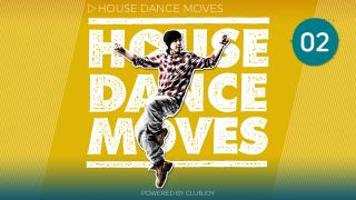 House Dance Moves 2