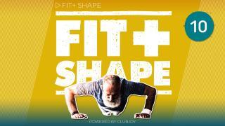 Fit+ Shape 10