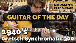 1940's Gretsch Synchromatic 300