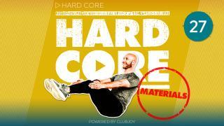 HardCore 27 Materials