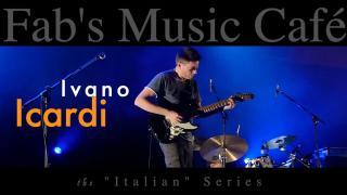 Fab's Music Café: Ivano Icardi