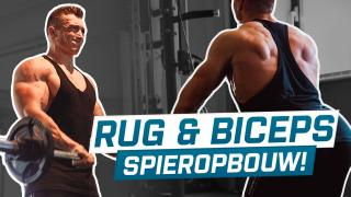 ZWARE RUG & BICEPS TRAINING VOOR MASSA | Fitness Series
