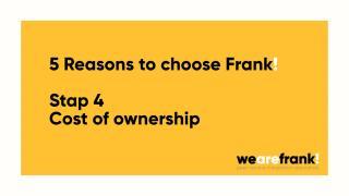 5 Redenen om te kiezen voor Frank! Reden 4