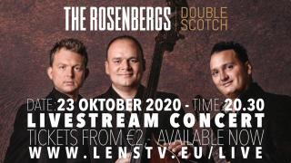 """The Rosenbergs - Livestream Concert - """"Double Scotch"""" - 23 oktober 2020"""
