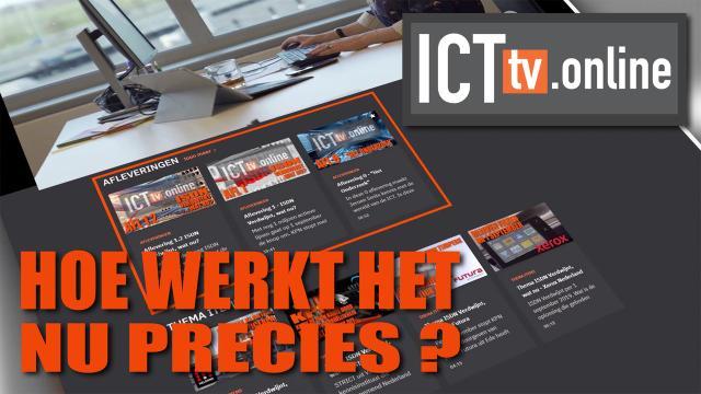 Uitleg Online Videoplatform ICTTV.Online
