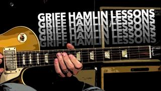 Griff Hamlin: Blues Guitar Lesson - Expanding The Fretboard With A Simple Blues Lick Moved All Over