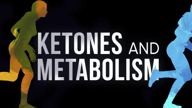 Keto 101 - Ketones and Metabolism