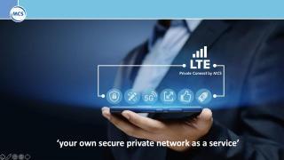 MCS Private Connect - LTE Webinar