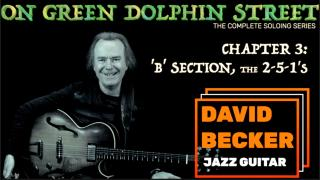 'On Green Dolphin Street':  Chapter 3: 'B' Section; the 2-5-1's
