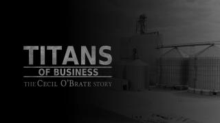 Titans of Business  The Cecil O'Brate Story
