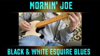 Morning Joe Mass: 'Black & White Esquire Blues